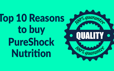 Top 10 Reasons to buy Pure-Shock Nutrition