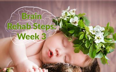 Minds Matter: Brain Rehab Steps Week 3