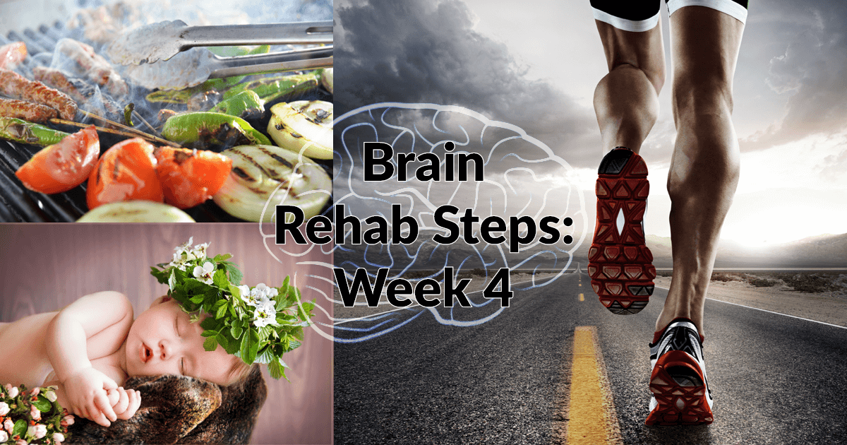 Brain Rehab Steps Week 4